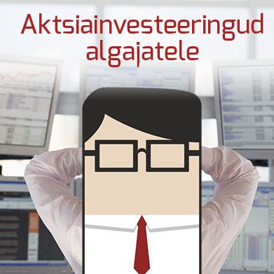 Aktsiatesse investeerimine algajatele
